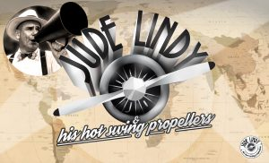 Saturday 12th November 2016 - Jude Lindy & His Hot Swing Propellers @ Pinispettinati Rome | Roma | Lazio | Italy
